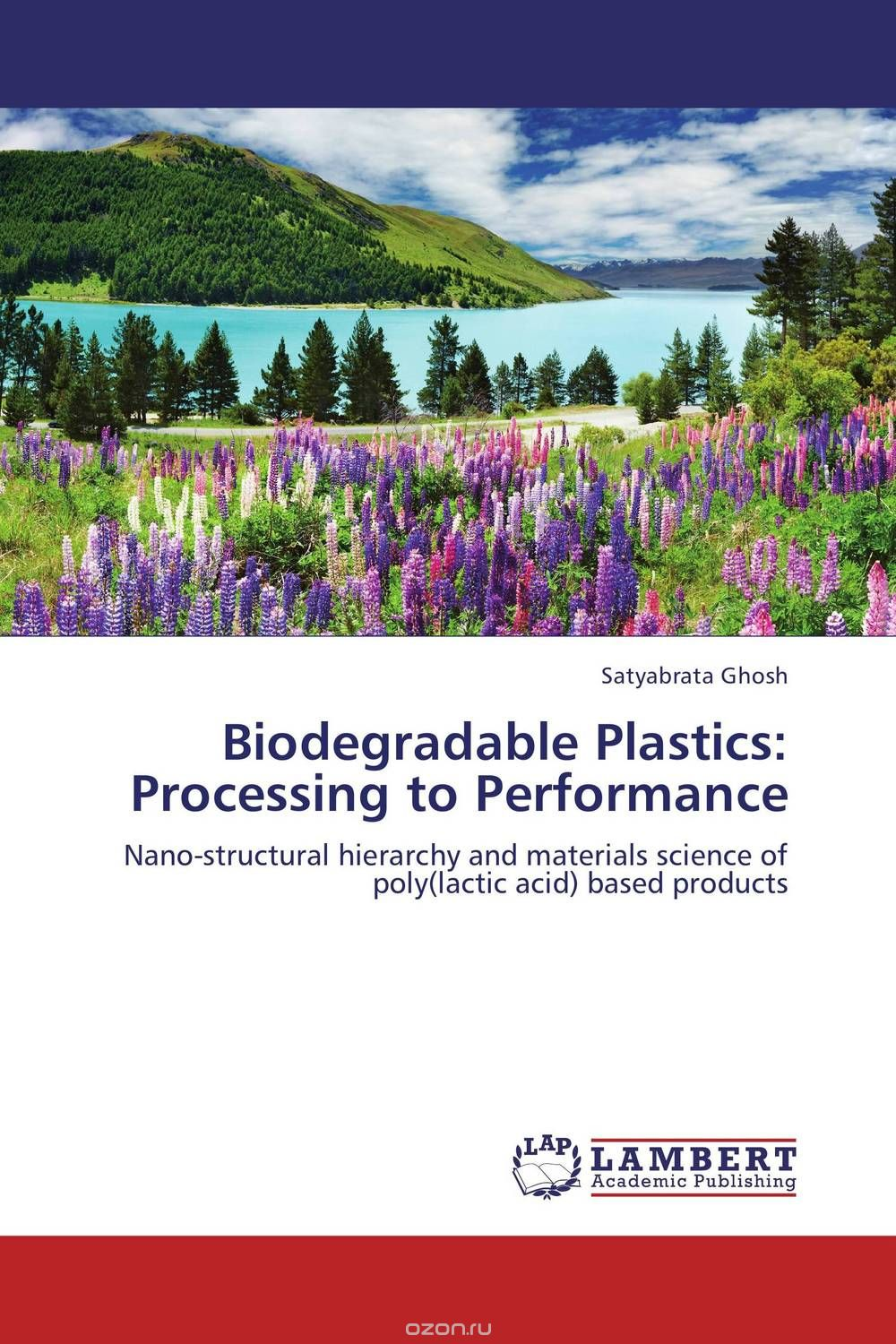 Biodegradable Plastics: Processing to Performance
