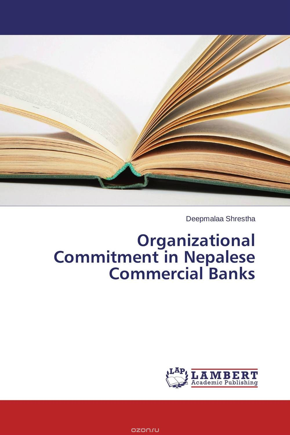 "Скачать книгу ""Organizational Commitment in Nepalese Commercial Banks"""