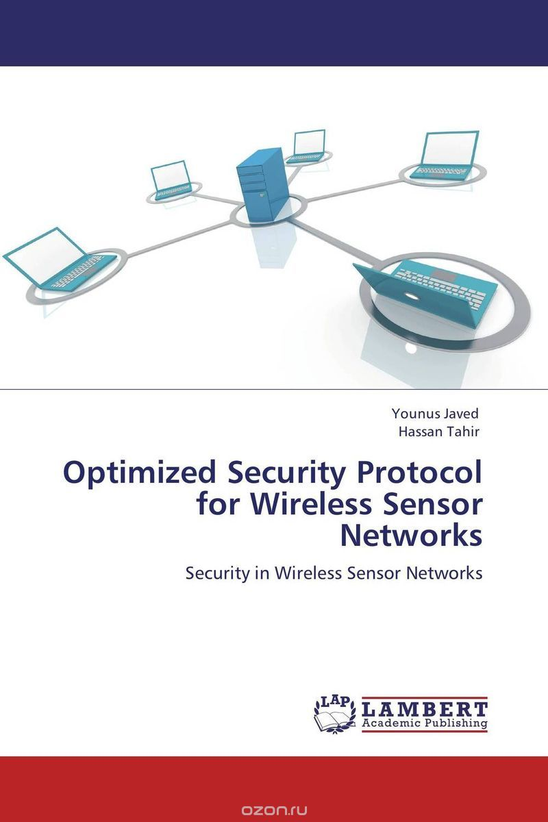 Optimized Security Protocol for Wireless Sensor Networks