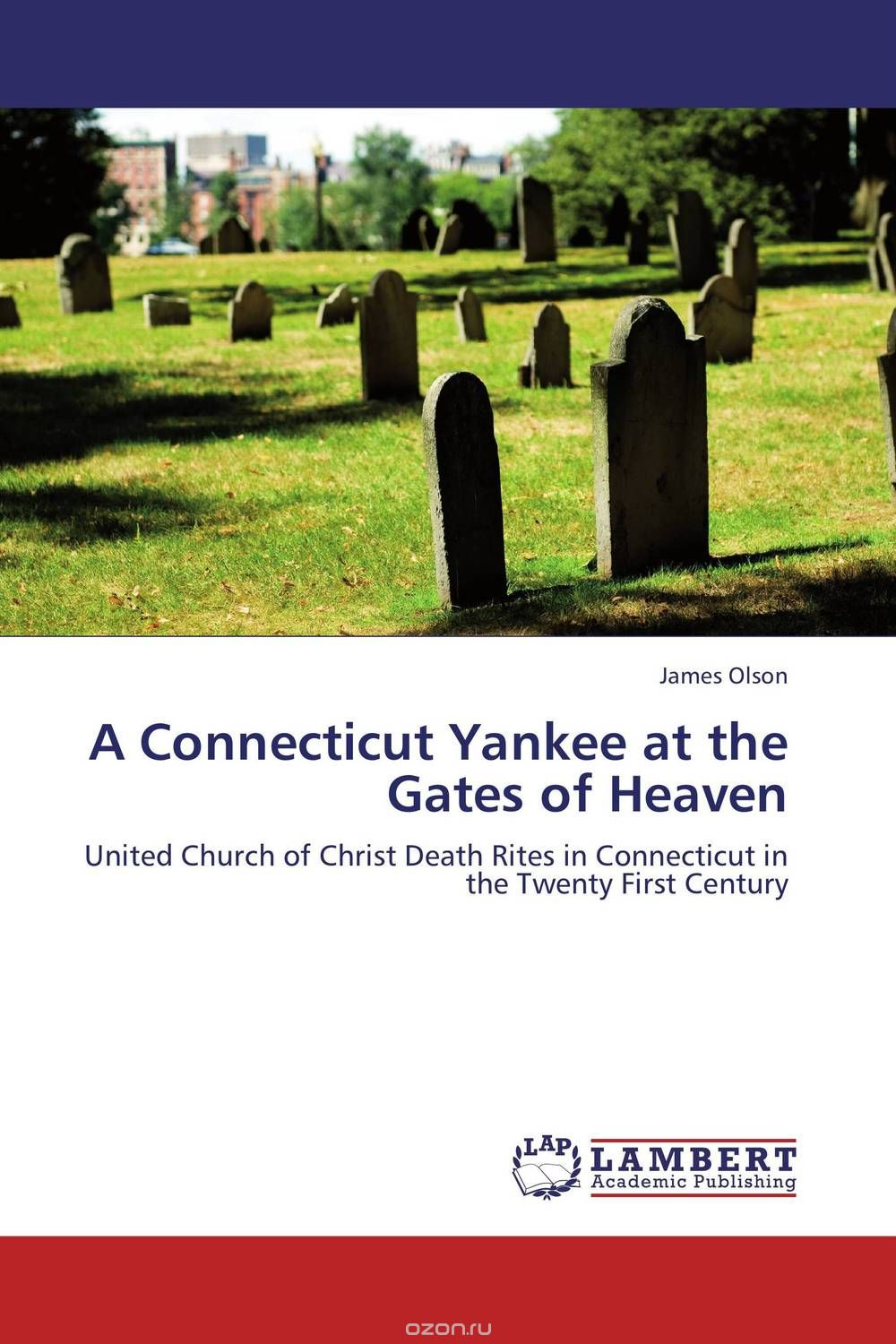 A Connecticut Yankee at the Gates of Heaven